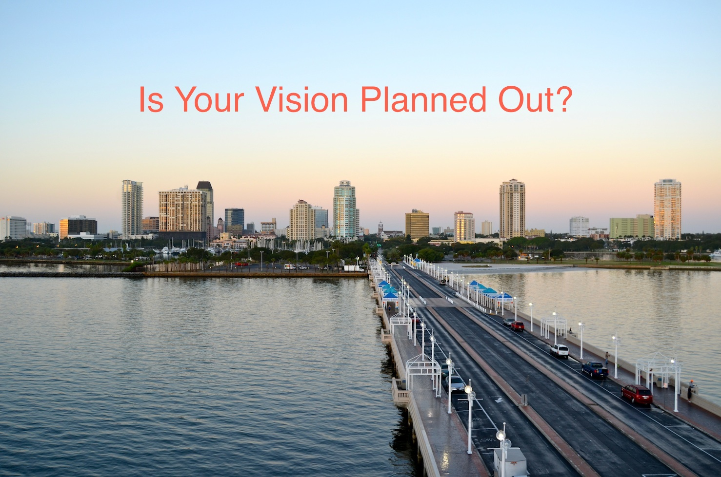 Is-your-vision-planned-out